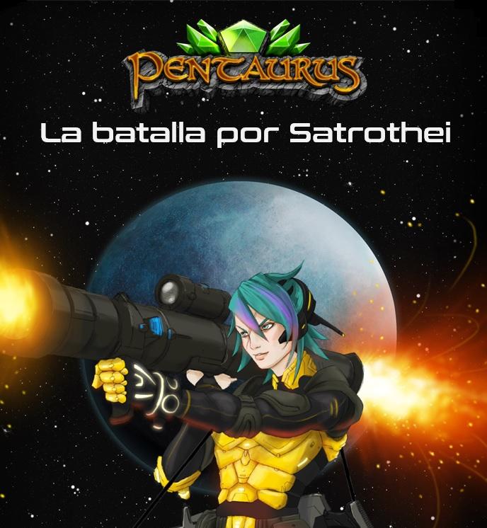 La batalla por Satrothei campaña pentaurus