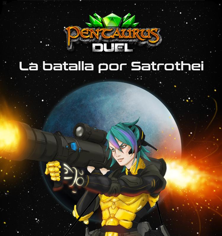 La batalla por Satrothei Pentaurus Duel